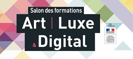 Salon des Formations Art, Luxe et Digital